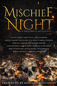 Mischief Night : A Halloween Anthology