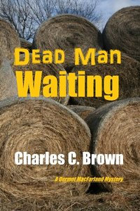 Dead Man Waiting