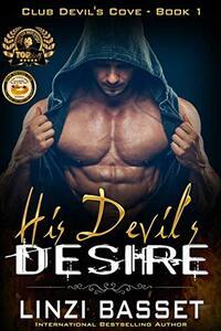 His Devil's Desire (Club Devil's Cove Book 1) - Published on Nov, 2017