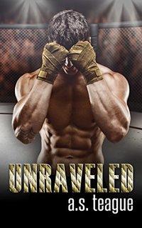 Unraveled (Undisputed Series Book 2)