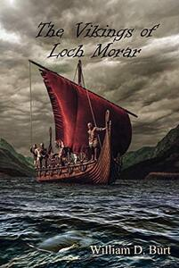 The Vikings of Loch Morar (The Creation Seekers Book 2) - Published on Mar, 2019