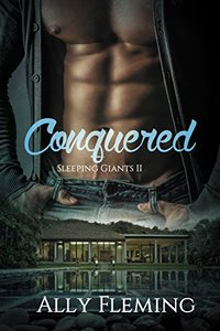 Conquered (Sleeping Giants Book 2)