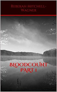 BLOOD COUNT (THE EVERLASTING LOVE)