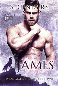James (Lycan Mating Games Book 2)