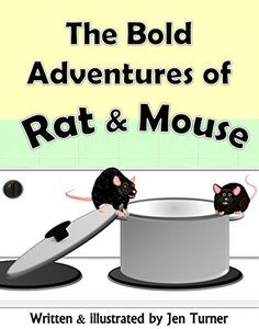 The Bold Adventures of Rat and Mouse