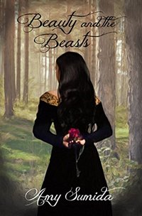 Beauty and the Beasts: A revamped fairy tale (Fight For Your Fairy Tale Book 3)