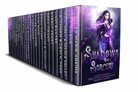 Shadows and Sorcery: A Collection of Urban Fantasy and Paranormal Romance Novels