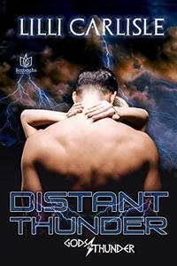 Distant Thunder (Gods & Thunder Book 1)