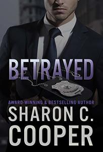 Betrayed (Atlanta's Finest Series Book 5)