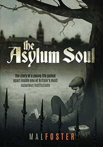 The Asylum Soul