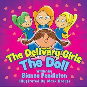 The Delivery Girls: The Doll: Book 3 of the Delivery Girls Series