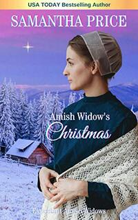 Amish Widow's Christmas (Expectant Amish Widows Book 12) - Published on Nov, 2016