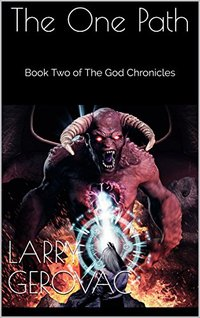 The One Path: Book Two of The God Chronicles