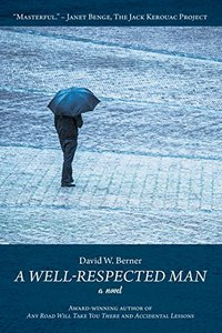A Well-Respected Man: A Novel