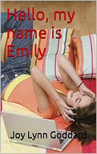 Hello, my name is Emily (Northview Tales Book 2) - Published on Oct, 2019