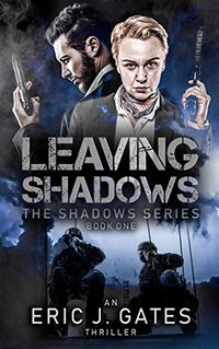 Leaving Shadows (the Shadows series Book 1) - Published on Jun, 2013