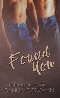 Found You: Trade Me