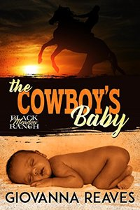 The Cowboy's Baby: Mpreg Romance (Black Meadow Ranch Book 1) - Published on Feb, 2018