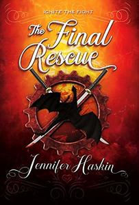 The Final Rescue  (Freedom Fight Trilogy Book 3) - Published on Mar, 2020