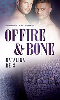 Of Fire & Bone