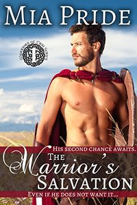 The Warrior's Salvation: A Celtic Romance Novel (Warriors of Eriu Book 1)