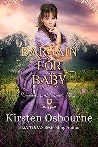 Bargain for Baby (Cowboys and Angels Book 10) - Published on Jan, 2018