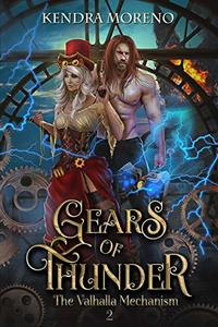 Gears of Thunder (The Valhalla Mechanism Book 2)