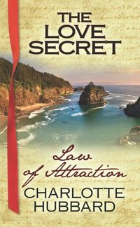 Law of Attraction: The Love Secret