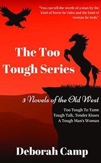 The Too Tough Series: Tough Men and Tougher Women