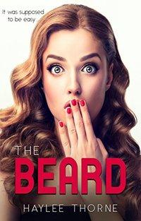 The Beard (Haylee Thorne)