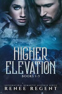 Higher Elevation Series : Books 1-3