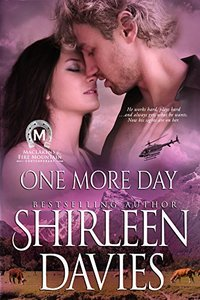 One More Day (MacLarens of Fire Mountain Contemporary series Book 3) - Published on Jun, 2014