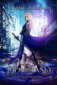 Alice in Demonland: An Alice in Wonderland Reimagining