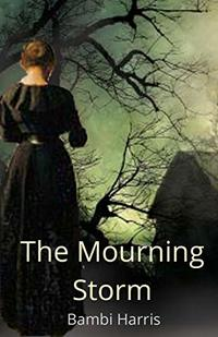 The Mourning Storm