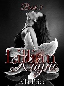 The Lillian Rayne Series: Book 3