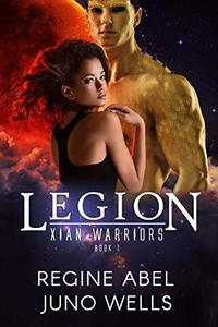 Legion (Xian Warriors Book 1) - Published on Aug, 2018