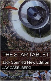 The Star Tablet: Jack Stein #3 New Edition - Published on Mar, 2018