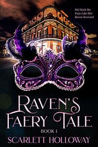 Raven's Faery Tale (A Raven's Faery Tale Book 1)