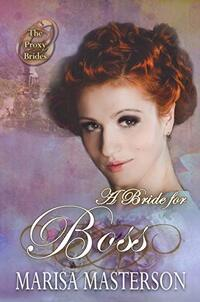 A Bride for Boss