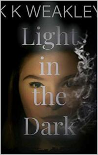 Light in the Dark (Daughter of Arella Book 2)