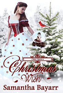 Christian Romance: Once Upon a Christmas Wish: Christian Christmas Romance