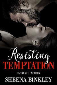 Resisting Temptation (Into You Book #2) - Published on Sep, 2018