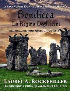 Boudicca, la regina degli Iceni (Italian Edition)