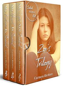 Sealed With a Kiss: Zoe's Trilogy - Published on Oct, 2018
