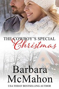 The Cowboy's Special Christmas: A Short Novella