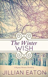 The Winter Wish (Regency Christmas Novella)