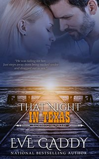 That Night in Texas (The Redfish Chronicles Book 4)