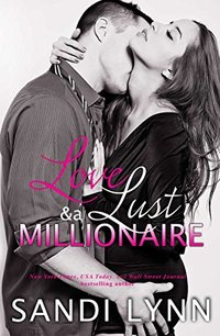 Love, Lust & A Millionaire (Wyatt Brothers, Book 1)