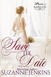 Save the Date: Pam of Babylon Book #9 - Published on Dec, 2014