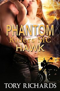 Phantom Riders MC - Hawk (Book 1 in the Phantom Riders MC Trilogy!)